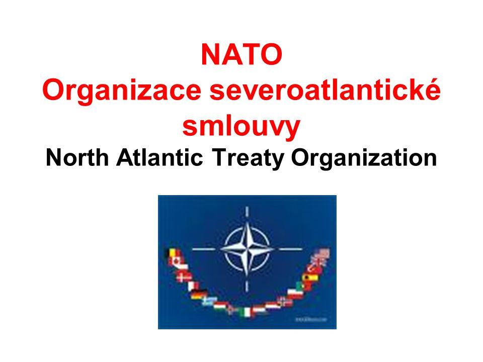 NATO Organizace severoatlantické smlouvy North Atlantic Treaty Organization