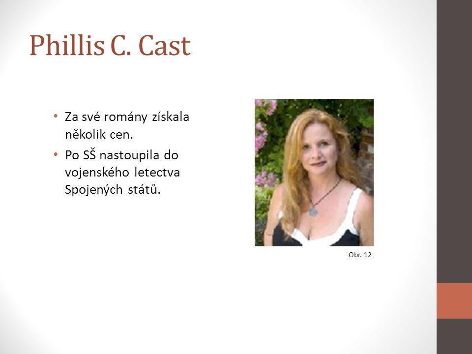 Phillis C. Cast Za své romány získala několik cen.