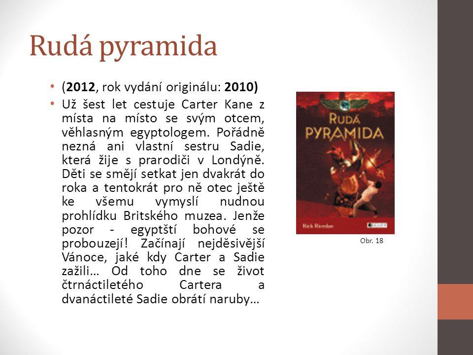 Rudá pyramida (2012, rok vydání originálu: 2010)