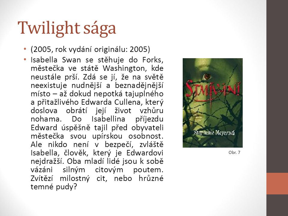 Twilight sága (2005, rok vydání originálu: 2005)
