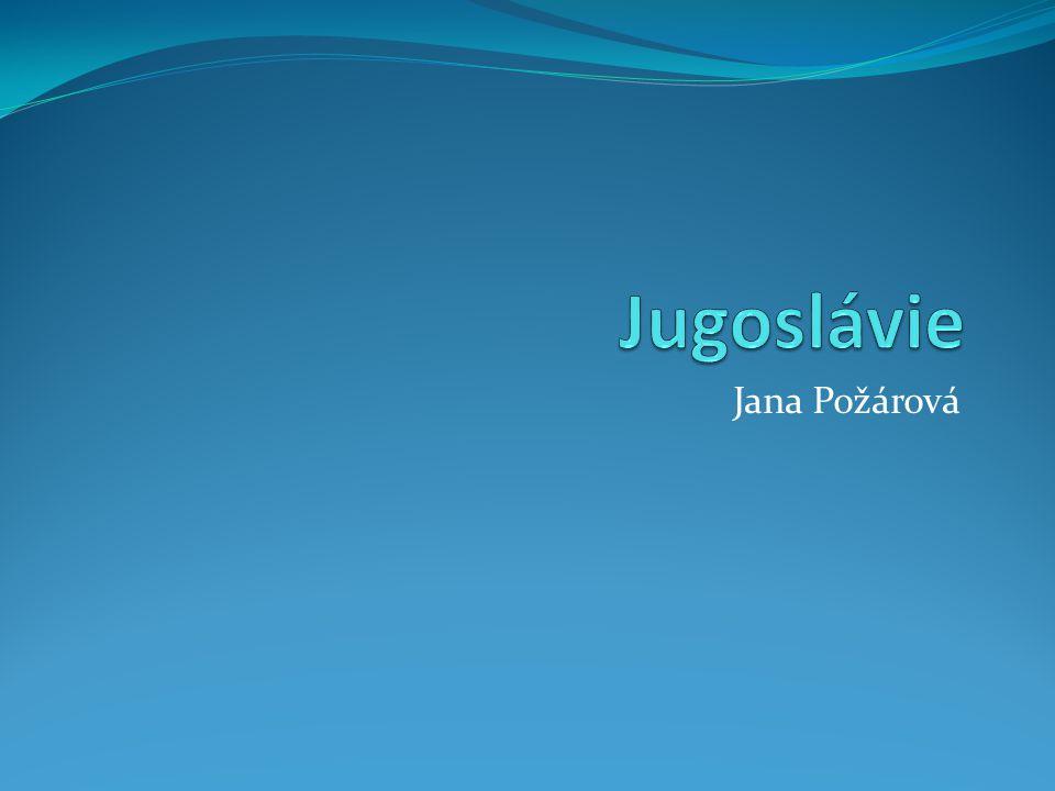 Jugoslávie Jana Požárová