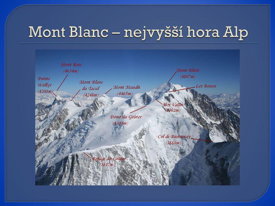 Mont Blanc – nejvyšší hora Alp