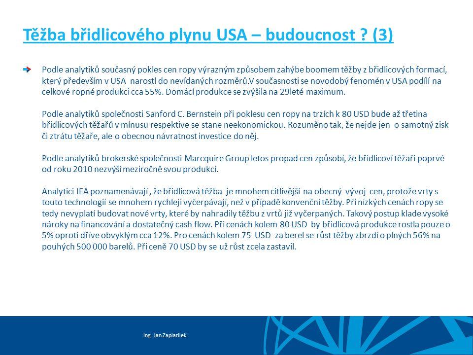 Těžba břidlicového plynu USA – budoucnost (3)