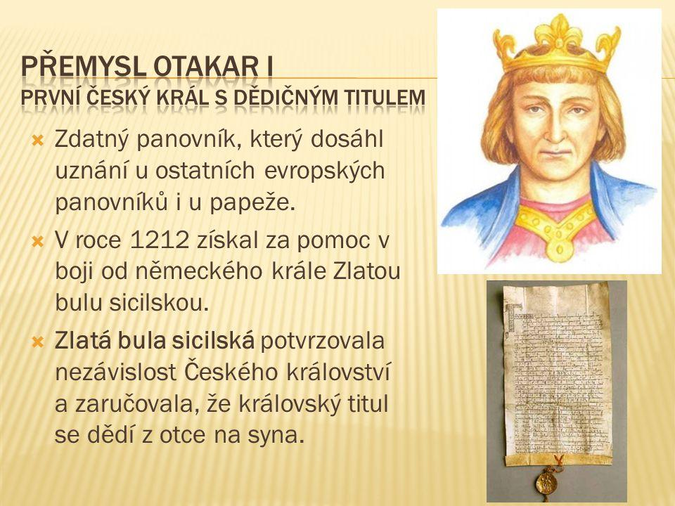 Přemysl otakar I první český král s dědičným titulem