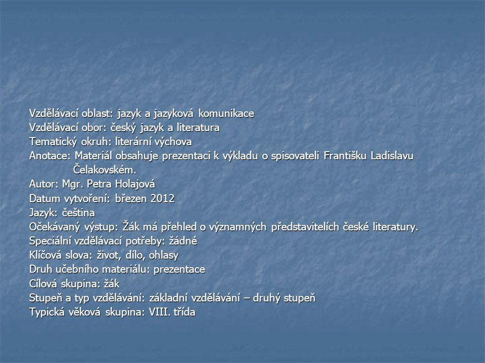 Vzdělávací oblast: jazyk a jazyková komunikace