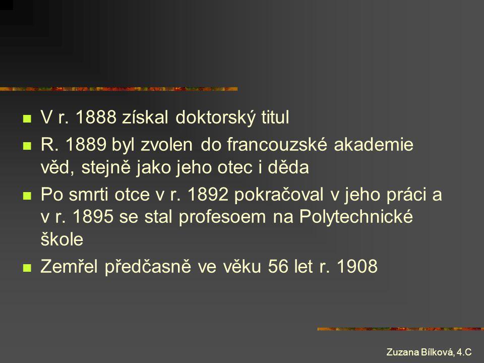 V r. 1888 získal doktorský titul