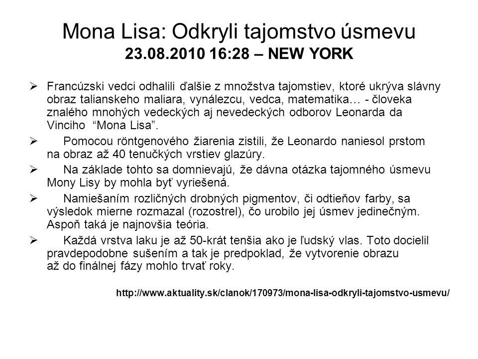 Mona Lisa: Odkryli tajomstvo úsmevu 23.08.2010 16:28 – NEW YORK