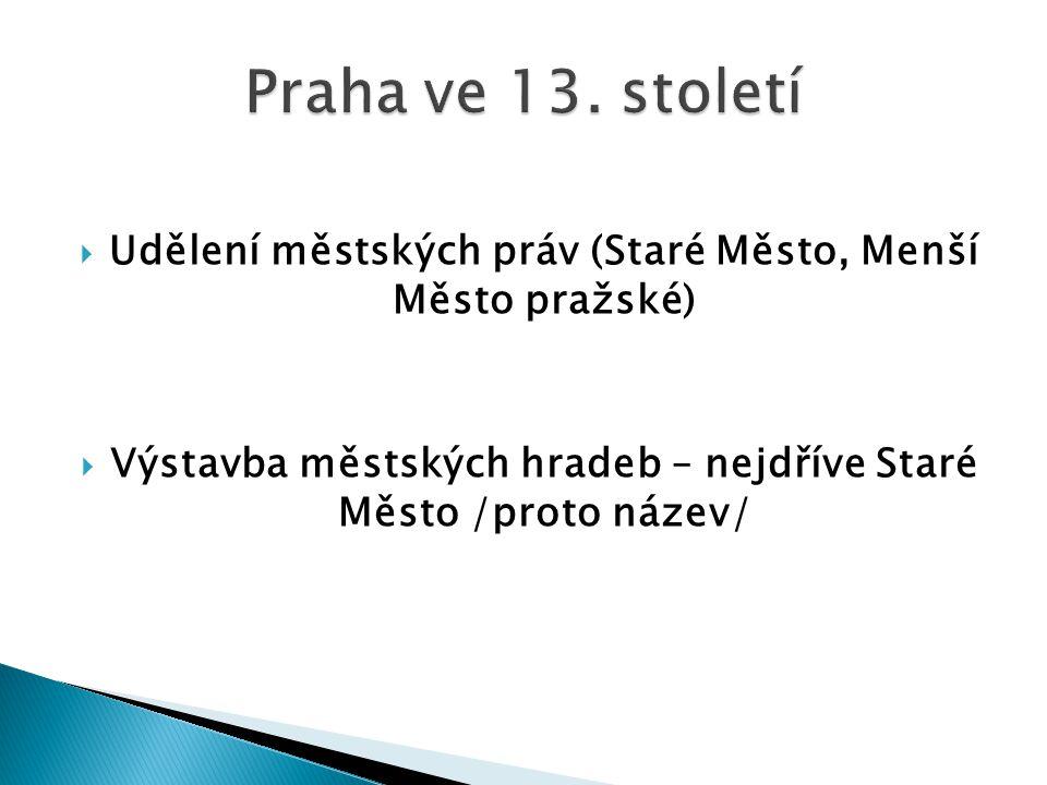 Praha ve 13.