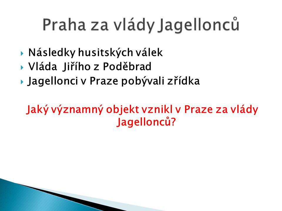 Praha za vlády Jagellonců