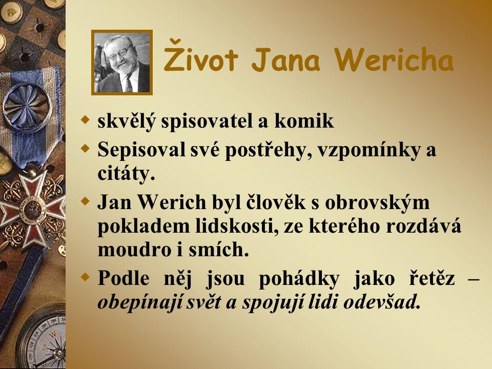 Život Jana Wericha skvělý spisovatel a komik