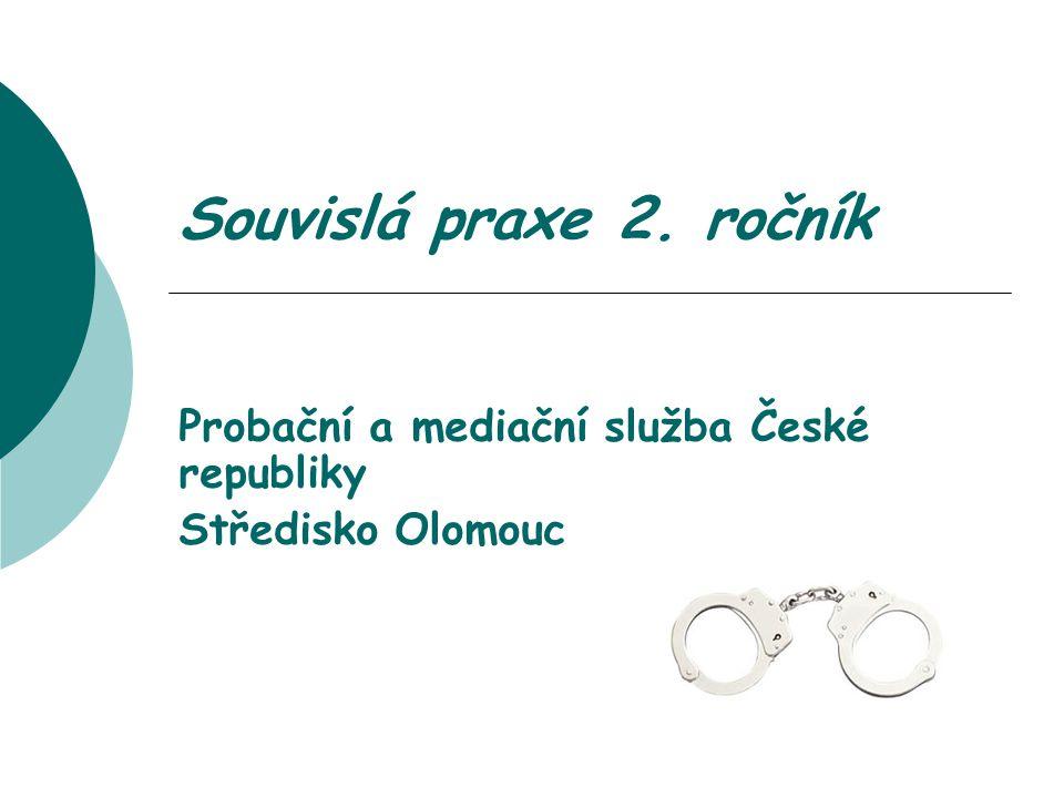 Probační a mediační služba České republiky Středisko Olomouc