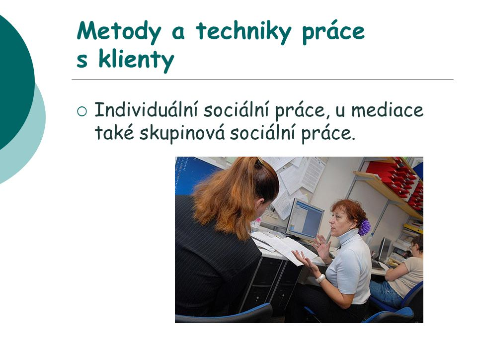 Metody a techniky práce s klienty