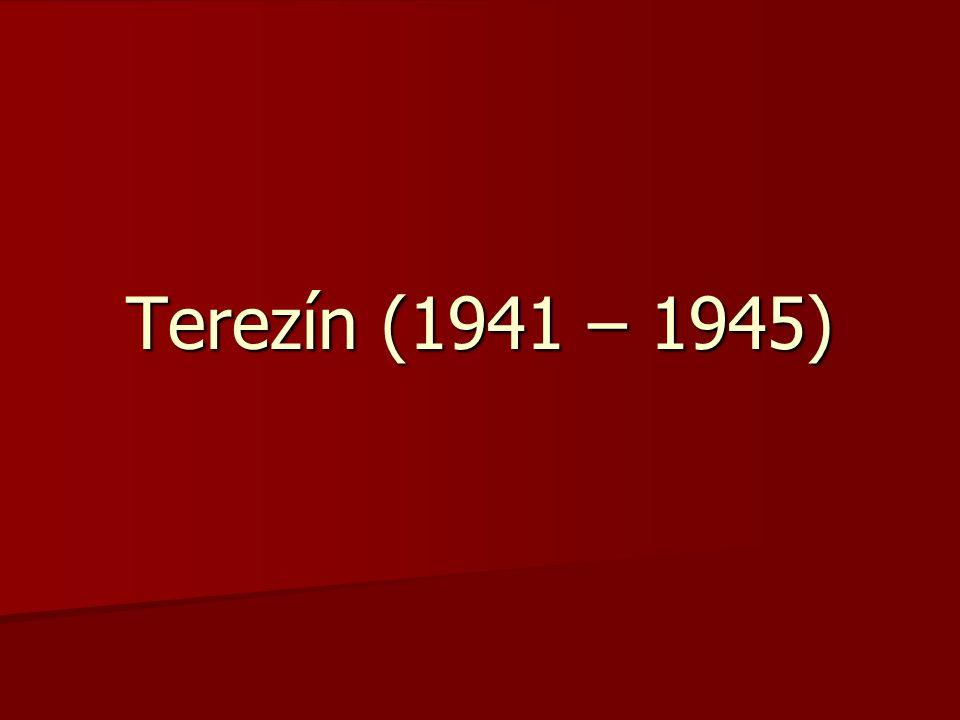Terezín (1941 – 1945)