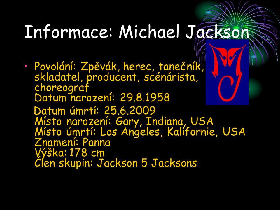 Informace: Michael Jackson
