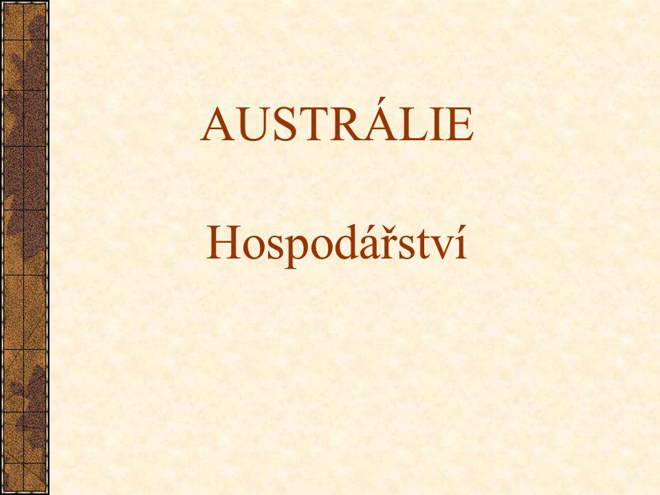 AUSTRÁLIE Hospodářství