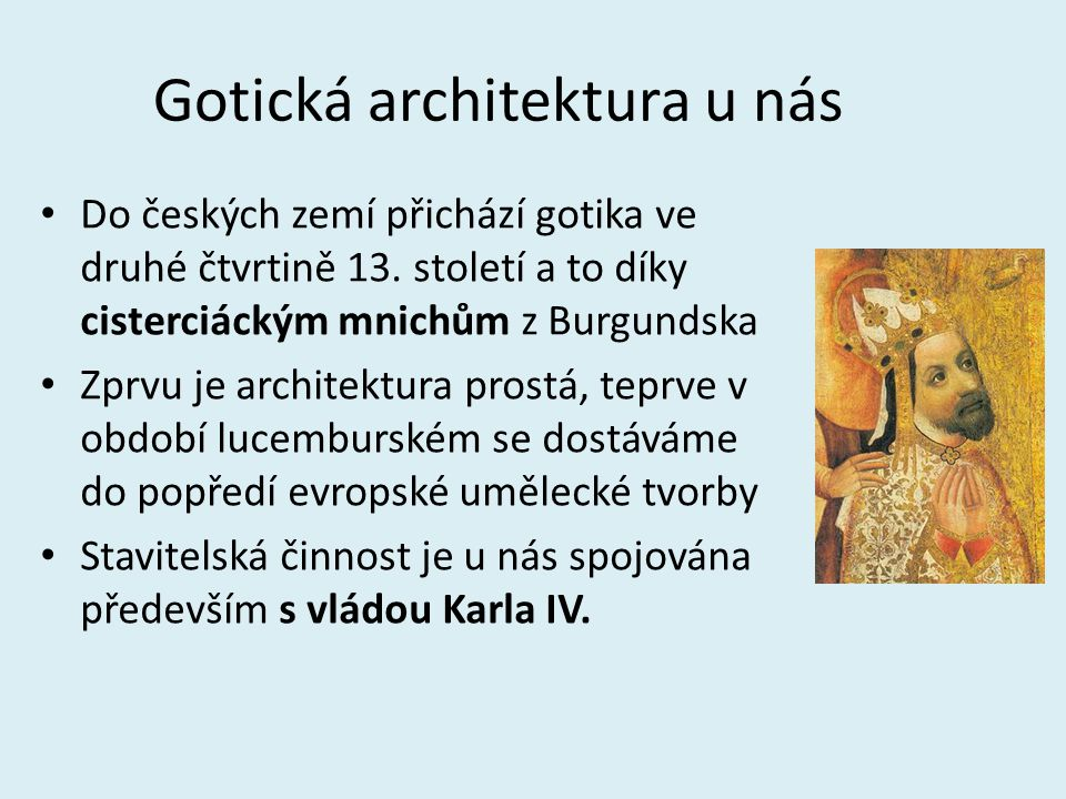 Gotická architektura u nás