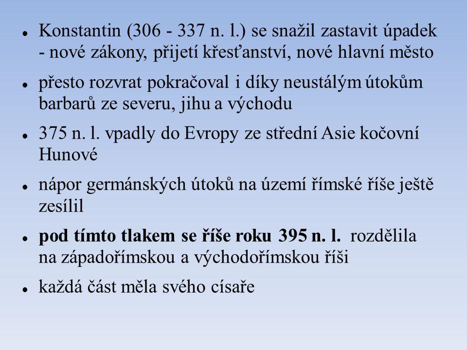 375 n. l. vpadly do Evropy ze střední Asie kočovní Hunové