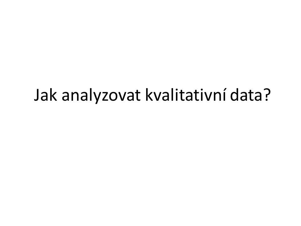 Jak analyzovat kvalitativní data
