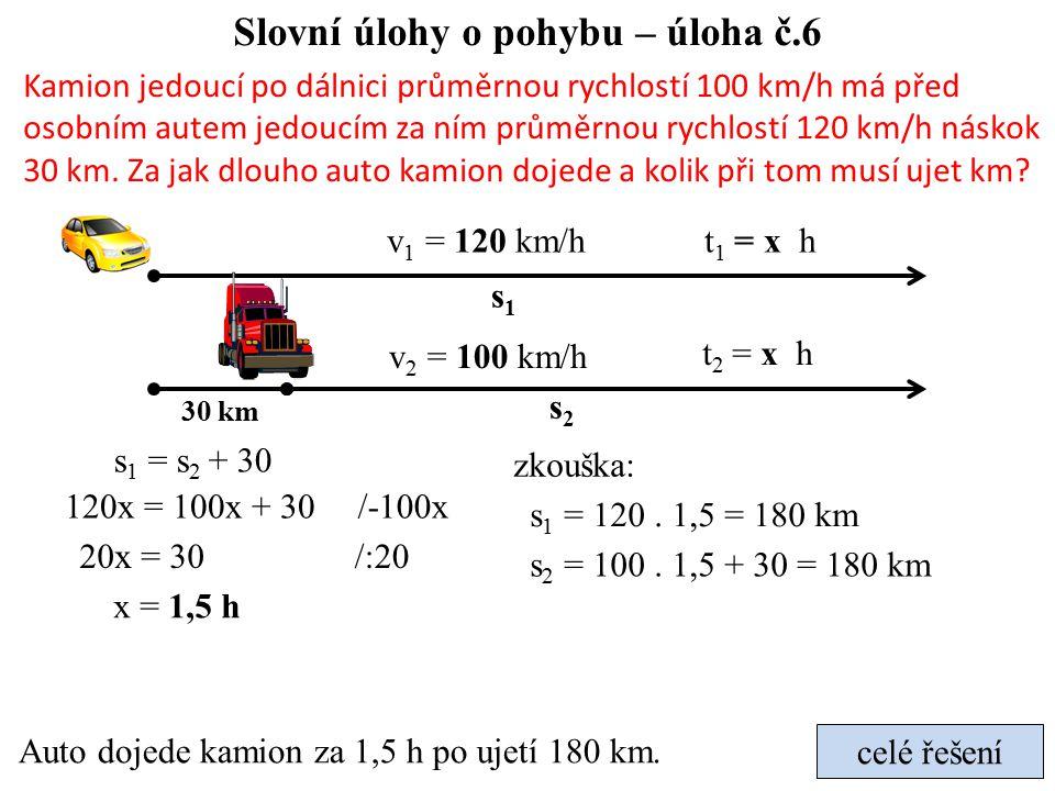 Slovní úlohy o pohybu – úloha č.6