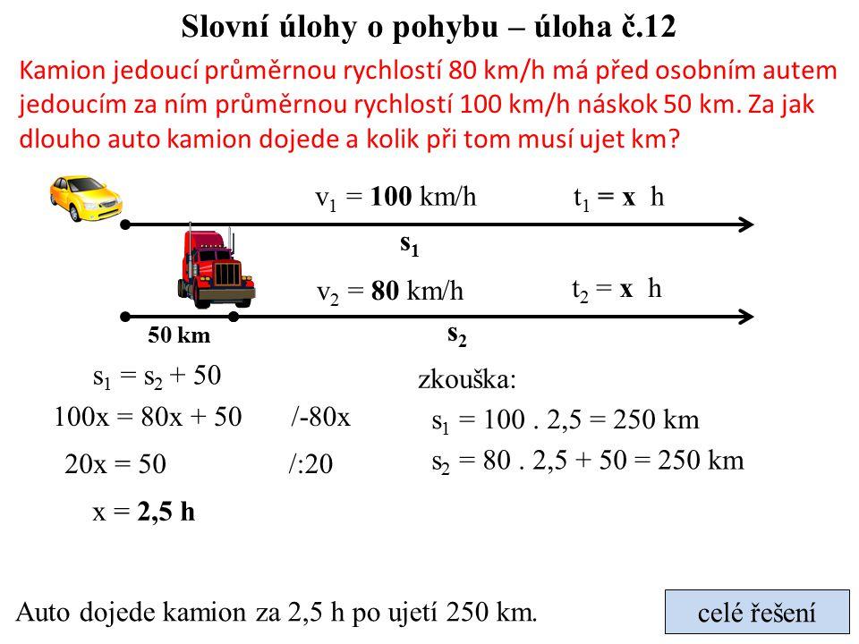 Slovní úlohy o pohybu – úloha č.12