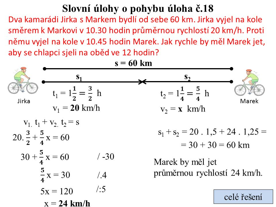 Slovní úlohy o pohybu úloha č.18