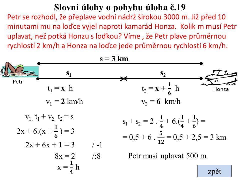 Slovní úlohy o pohybu úloha č.19