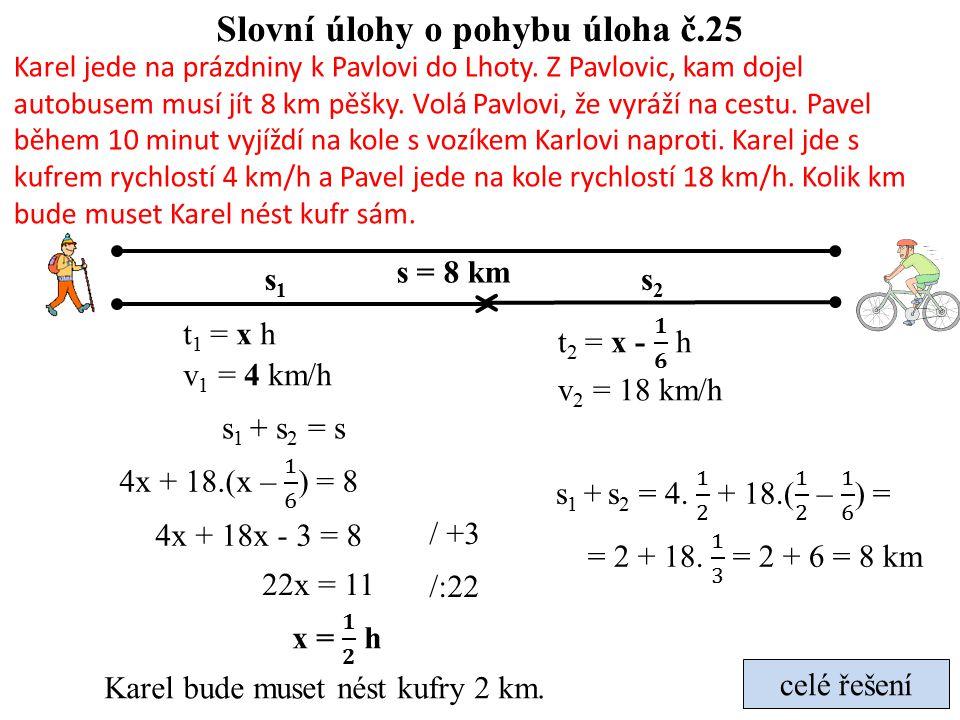 Slovní úlohy o pohybu úloha č.25
