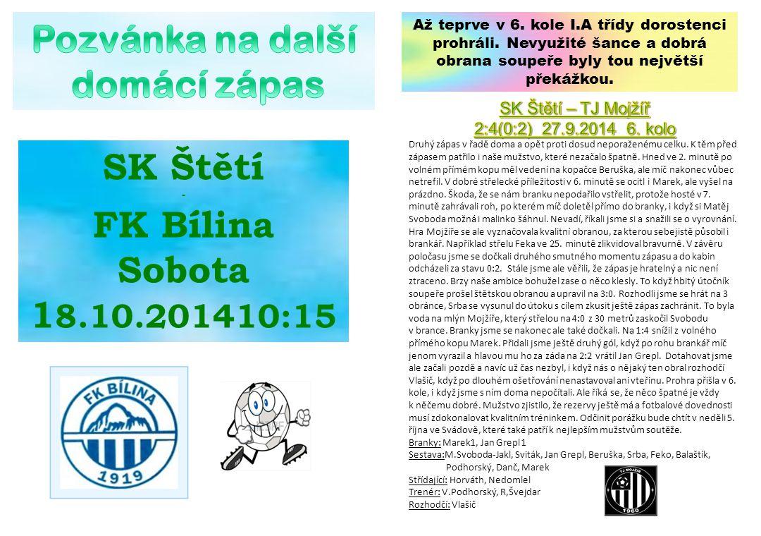 Pozvánka na další domácí zápas SK Štětí FK Bílina