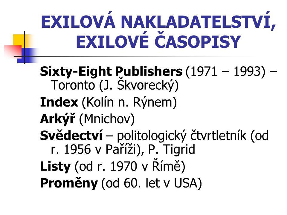 EXILOVÁ NAKLADATELSTVÍ, EXILOVÉ ČASOPISY