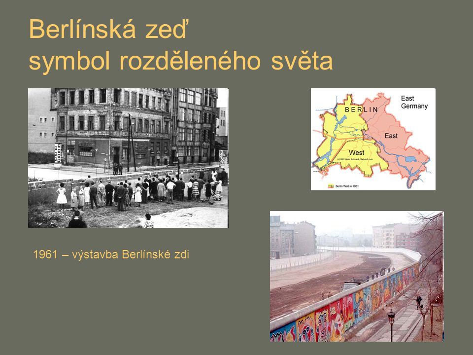 Berlínská zeď symbol rozděleného světa