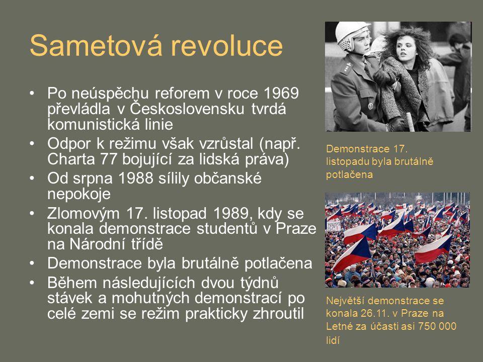 Sametová revoluce Po neúspěchu reforem v roce 1969 převládla v Československu tvrdá komunistická linie.