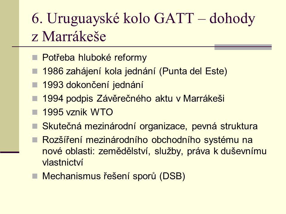 6. Uruguayské kolo GATT – dohody z Marrákeše
