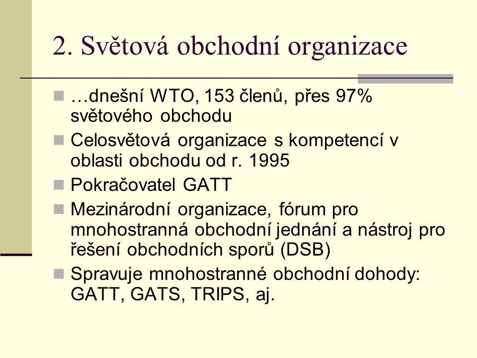 2. Světová obchodní organizace