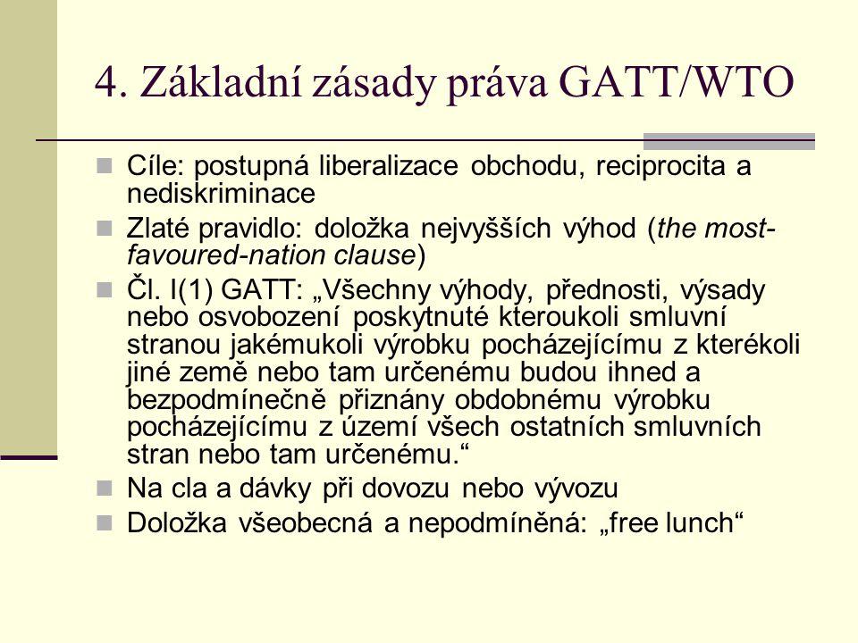 4. Základní zásady práva GATT/WTO
