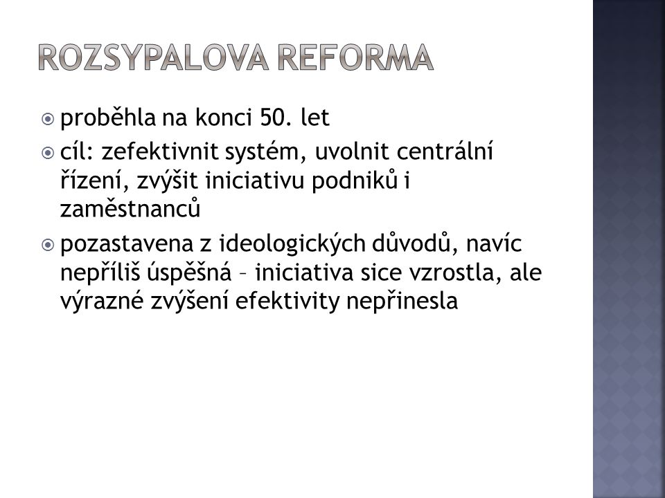 Rozsypalova reforma proběhla na konci 50. let