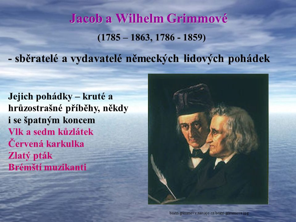 Jacob a Wilhelm Grimmové