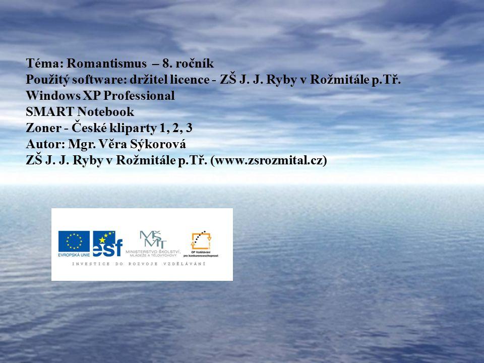 Téma: Romantismus – 8. ročník
