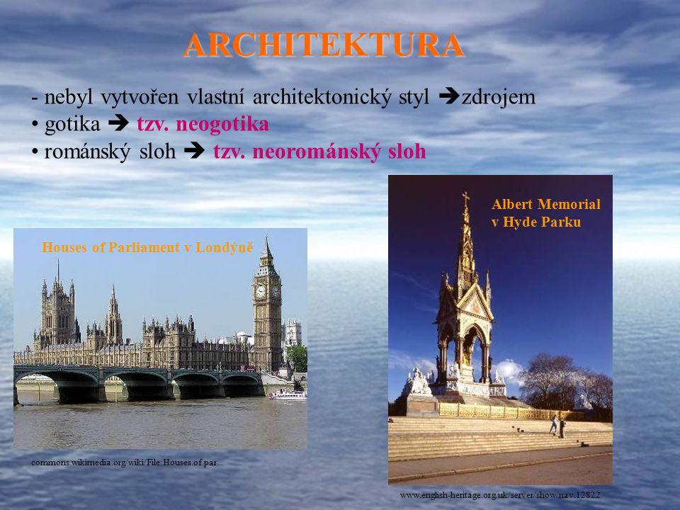 ARCHITEKTURA nebyl vytvořen vlastní architektonický styl zdrojem