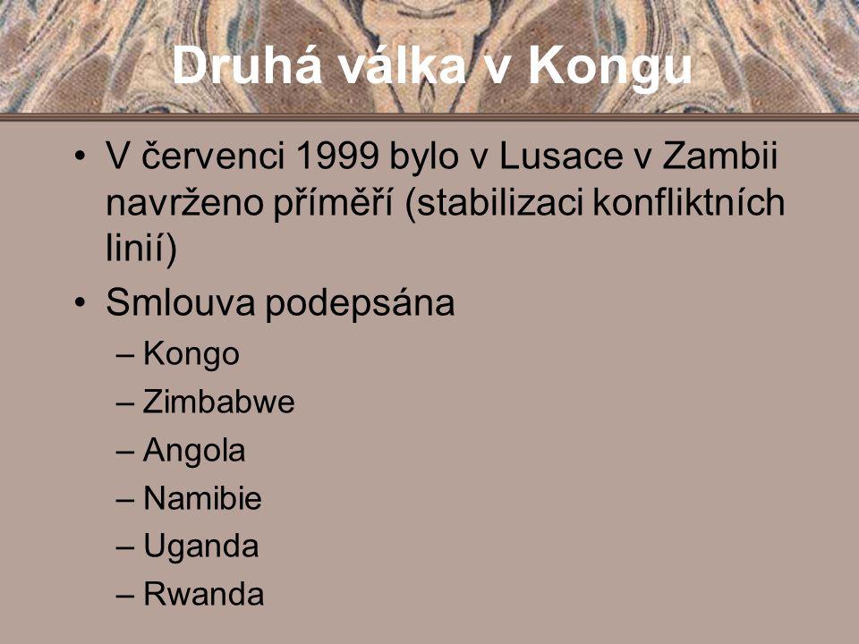 Druhá válka v Kongu V červenci 1999 bylo v Lusace v Zambii navrženo příměří (stabilizaci konfliktních linií)