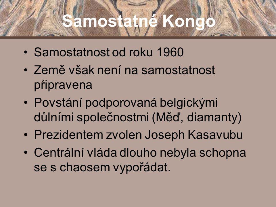 Samostatné Kongo Samostatnost od roku 1960