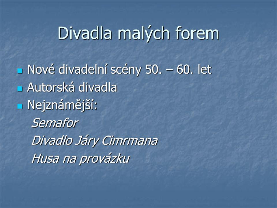 Divadla malých forem Nové divadelní scény 50. – 60. let