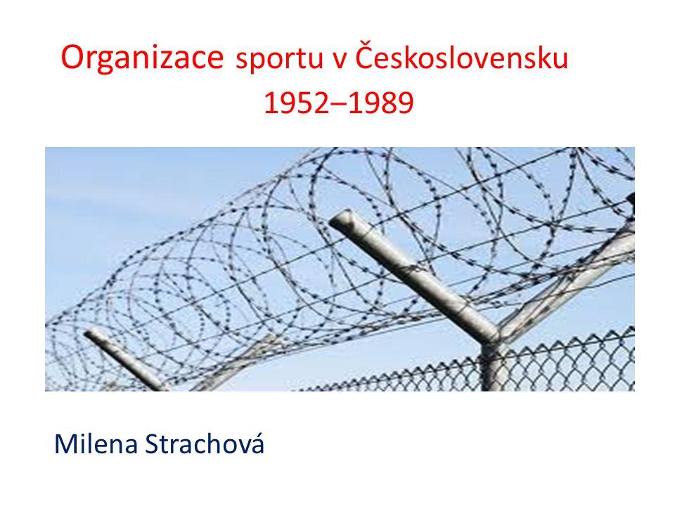 Organizace sportu v Československu 1952‒1989