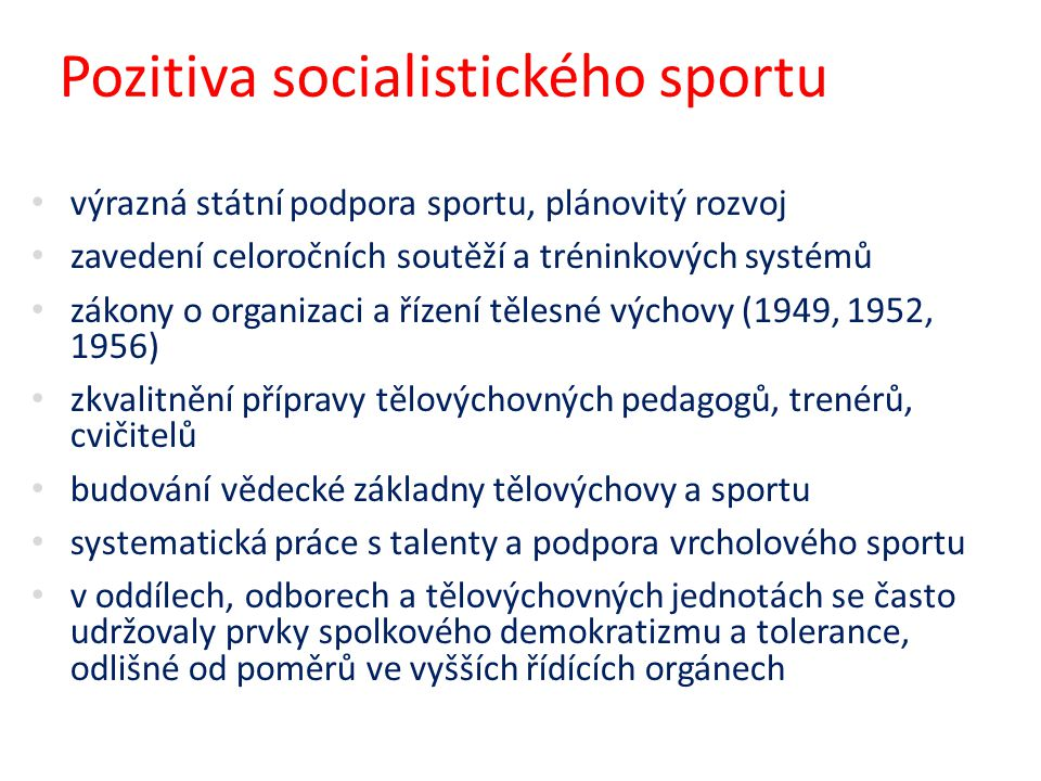 Pozitiva socialistického sportu