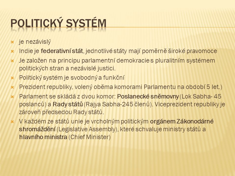 Politický systém je nezávislý