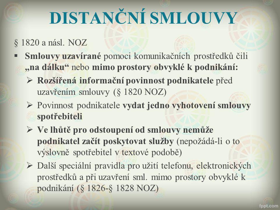 DISTANČNÍ SMLOUVY § 1820 a násl. NOZ