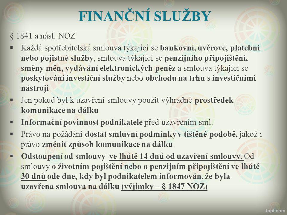 FINANČNÍ SLUŽBY § 1841 a násl. NOZ