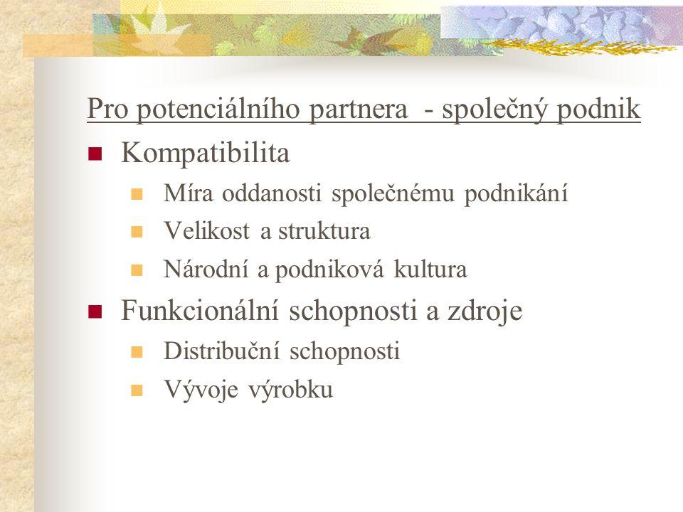 Pro potenciálního partnera - společný podnik Kompatibilita