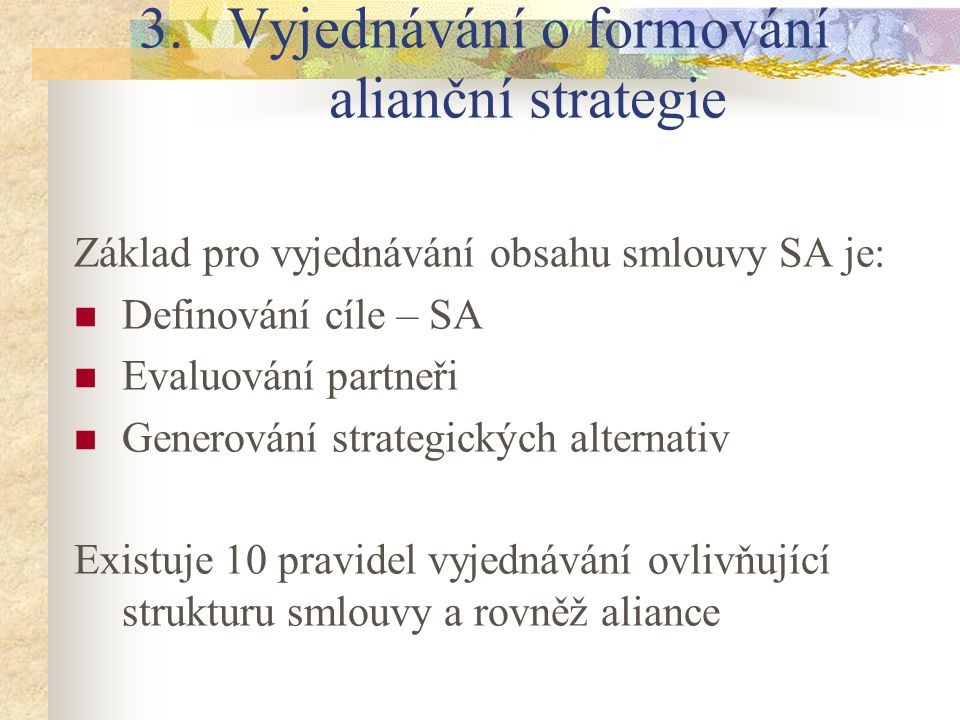 Vyjednávání o formování alianční strategie