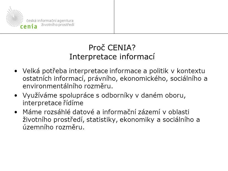 Proč CENIA Interpretace informací