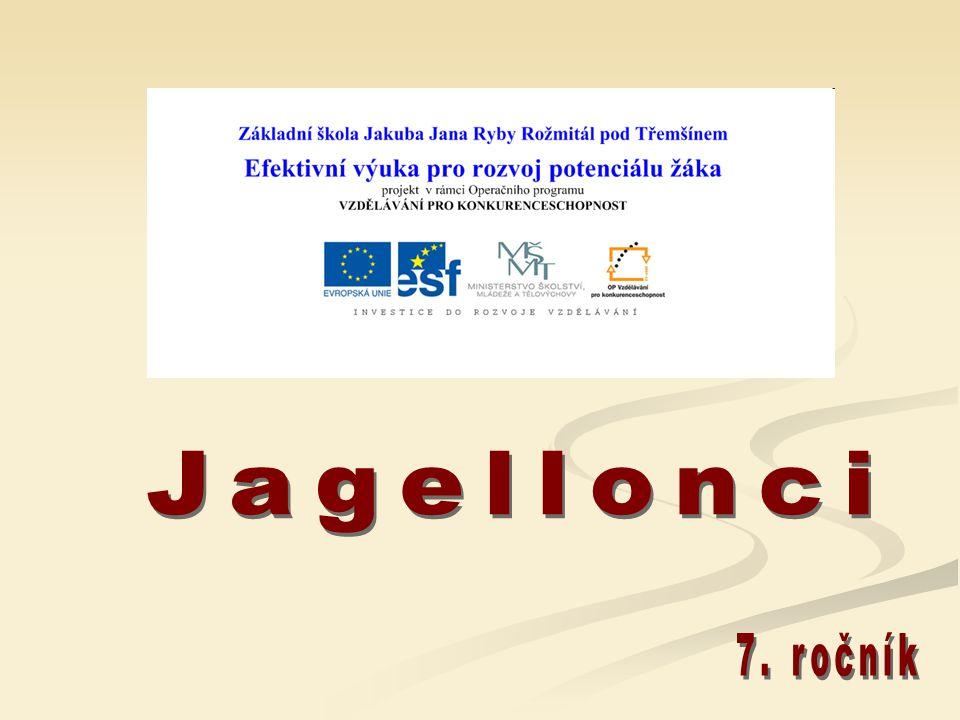Jagellonci 7. ročník